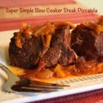 Super Simple Slow Cooker Steak Pizzaiola with caption