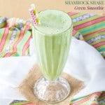 Shamrock Shake Green Smoothie