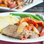 Super Simple Slow Cooker Steak Pizzaiola