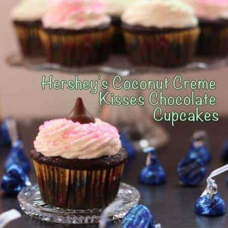 Hershey's Coconut Creme Kisses & Chocolate Cupcakes with Vanilla Coconut Frosting