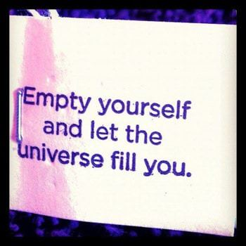 Empty yourself