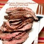 Sundried-Tomato-Rosemary-Balsamic-Marinated-Flank-Steak-2.jpg