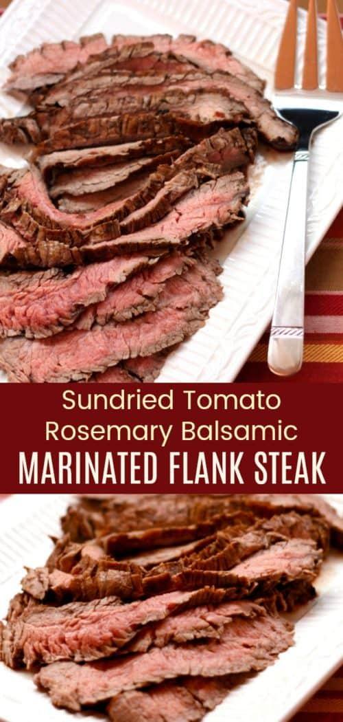 Sundried Tomato Rosemary Balsamic Marinated Flank Steak Collage