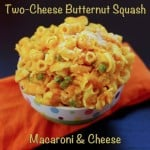 Two Cheese Butternut Squash Macaroni & Cheese and Daycare Dining