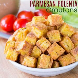 Parmesan Polenta Croutons Square image with title