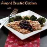 Almond Crusted Chicken with Cherry Balsamic Sauce – Improv Cooking Challenge