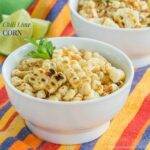 chili lime corn in white bowl