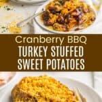 Cranberry BBQ Turkey Stuffed Sweet Potatoes Pinterest Collage