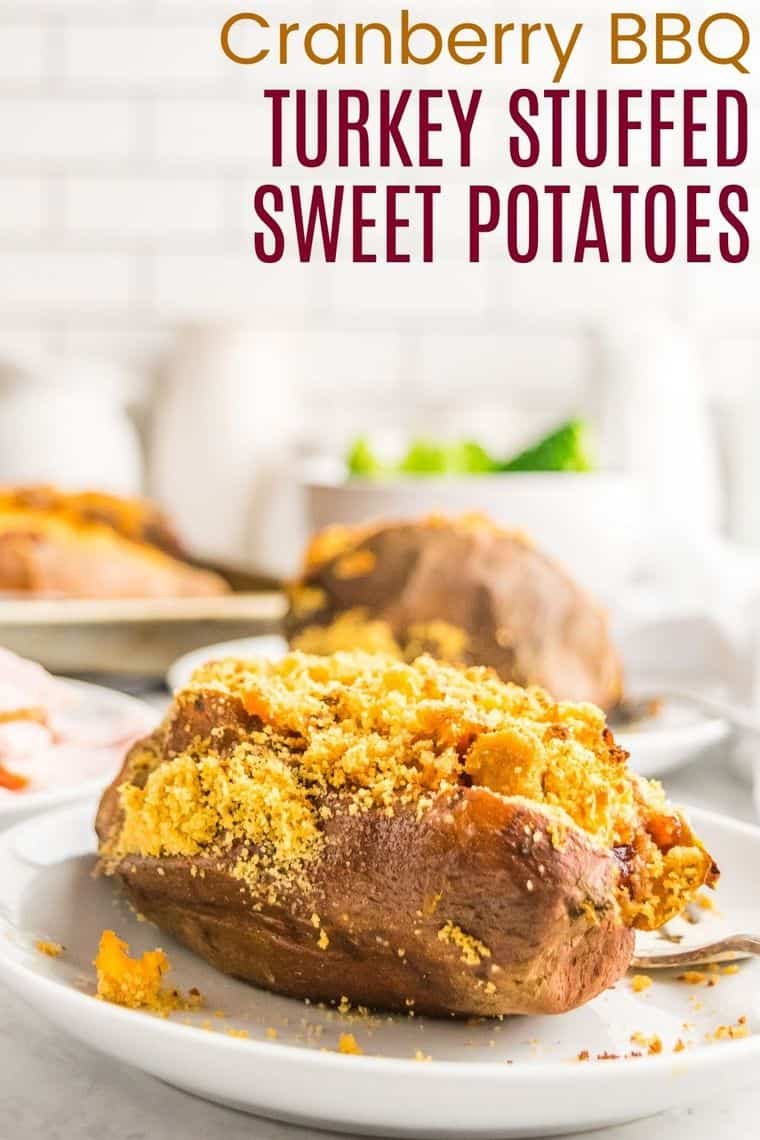 Cranberry BBQ Turkey Stuffed Sweet Potatoes Recipe Image with Title