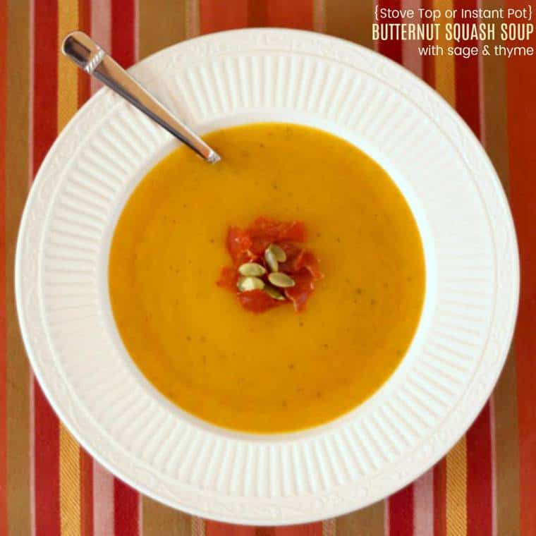 Stove Top or Instant Pot Butternut Squash Soup with Sage and Thyme