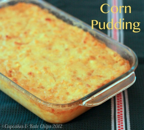 Corn Pudding | Cupcakes & Kale Chips 2012