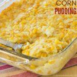 Corn Pudding Recipe Thanksgiving side dish