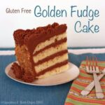 #GlutenFree Golden Fudge Cake for #SundaySupper Recipe #BucketList