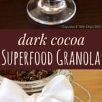 Dark Cocoa Superfood Granola with @CaWalnuts