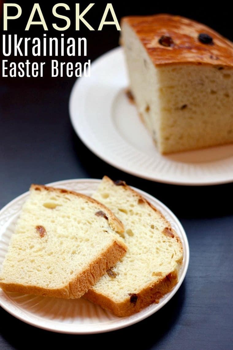 Paska Ukrainian Eater Bread Recipe Image with title