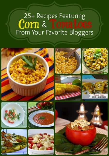 25+ Recipes Featuring the Best of the Season - Corn & Tomatoes | cupcakesandkalechips.com #corn #tomatoes