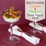 Dark Chocolate, Orange & Pistachio Greek Yogurt Cups for #BreakfastforDinner #SundaySupper