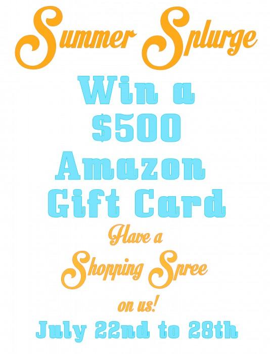 Summer Splurge $500 Amazon Gift Card #Giveaway