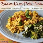 Bacon Corn Pesto Pasta and Roasted Broccoli with Parmesan (@CookingPlanit Review Part 2)
