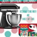 Happy Birthday Holly – Kitchenaid Stand Mixer & $100 Target Gift Card #Giveaway!
