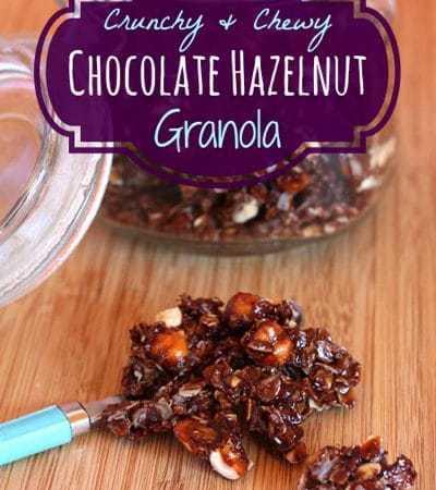Crunchy & Chewy Chocolate Hazelnut Granola for #SundaySupper