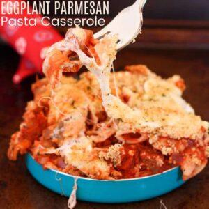 Eggplant Parmigiana pasta casserole square image with title