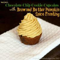 Mini Chocolate Chip Cookie Cupcakes with Pumpkin Spice Browned Butter Frosting 6 title