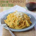 Fettuccine Pumpkin Cauliflower Alfredo 1 title