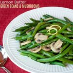 Lemon White Wine Green Beans and Mushrooms square photo with title