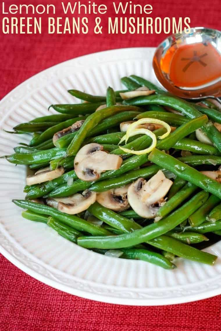 Lemon White Wine Green Beans and Mushrooms Recipe Image with Title