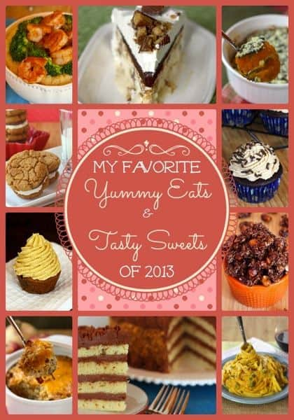 My Favorite Yummy Eats & Tasty Sweets from 2013 on cupcakesandkalechips.com