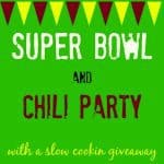 2014 Game Day Food & Chili Party and Slow Cooking Giveaway