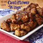 "Balsamic Glazed Cauliflower ""Wings"" for #SundaySupper with @GalloFamily"