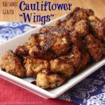 Balsamic Glazed Cauliflower Wings