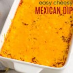 Cheesy-Mexican-Cheese-Dip-Appetizer-1-title.jpg