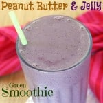 Peanut Butter Jelly Green Smoothie 2 title