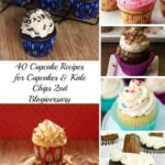 40 Cupcake Recipes for Cupcakes & Kale Chips 2nd Blogiversary