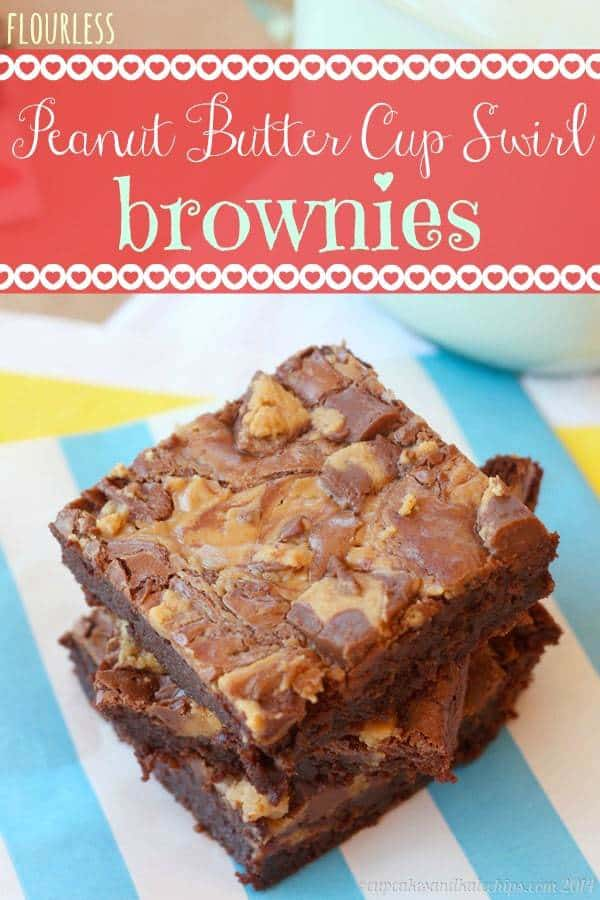 Flourless Peanut Butter Cup Swirl Brownies & #chocPBday # ...