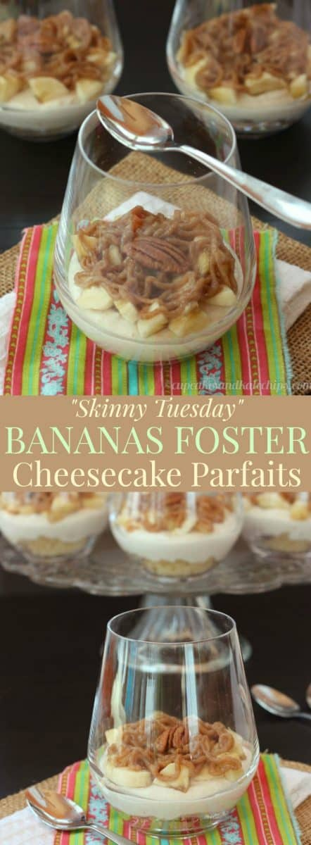 """Skinny Tuesday"" Bananas Foster Cheesecake Parfaits - a lighter version of the New Orleans classic dessert with a gluten free and grain free crust option."