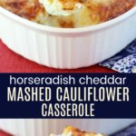 Cauliflower Gratin with Horseradish Cheddar Cheese Collage