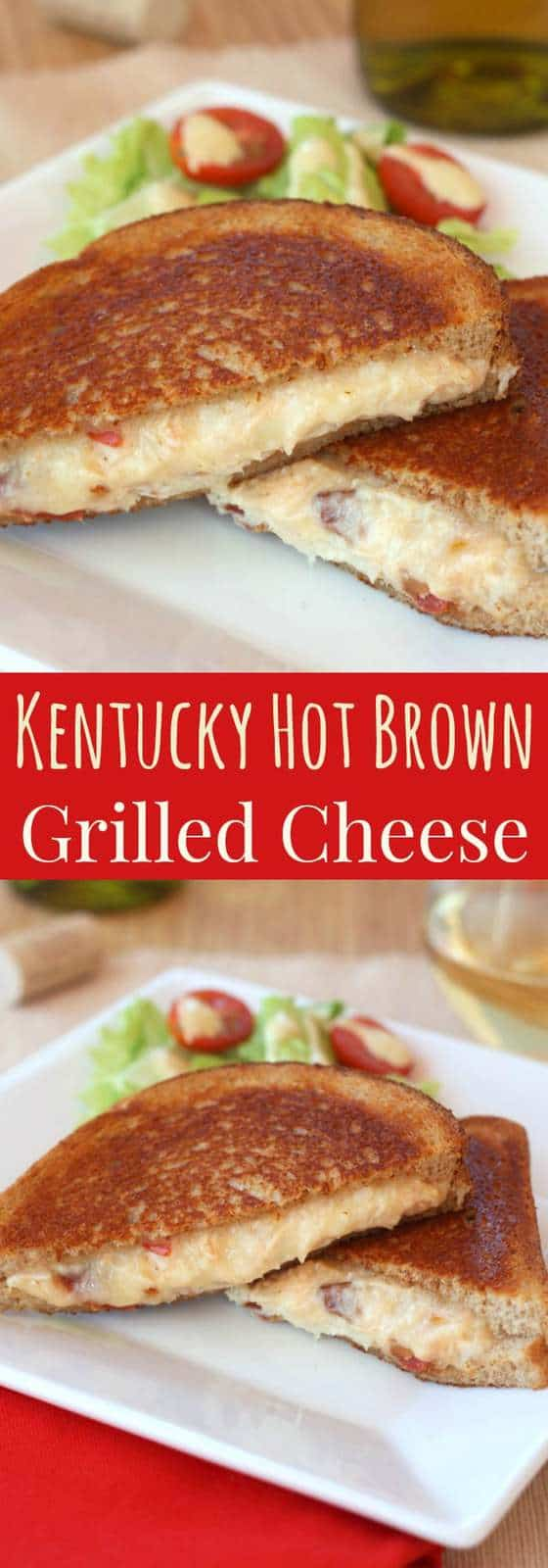 Kentucky Hot Brown Grilled Cheese Sandwich