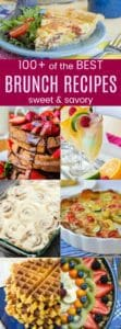 Over 100 of the Best Brunch Recipes - sweet and savory