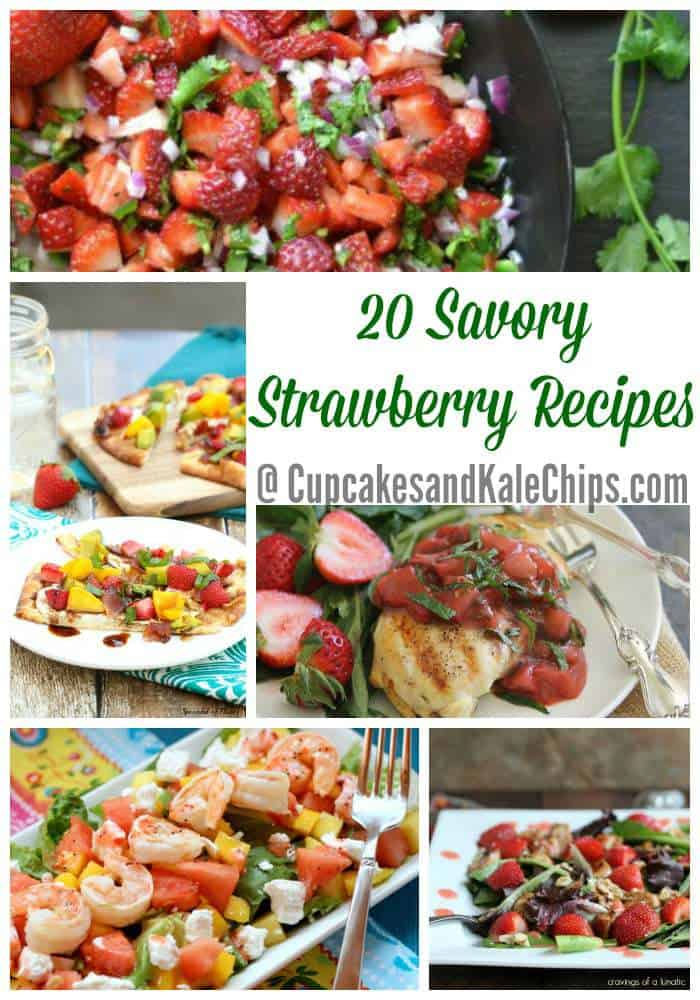 20 Savory Strawberry Recipes | cupcakesandkalechips.com | #strawberries #salad #fruit #chicken #salmon #appetizers and more!