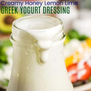 Creamy Honey Lemon Lime Greek Yogurt Salad Dressing Recipe square image with title