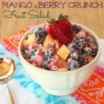 Mango Berry Crunch Fruit Salad