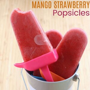 Mango Strawberry Popsicles square image with title