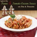 Lightened-Up Penne and Tomato Cream Sauce with Peas & Prosciutto for #SundaySupper