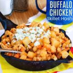 Buffalo Chicken Skillet Hash recipe featured image with title