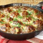 French Onion Soup au Gratin Stuffed Meatballs Recipe Featured Image