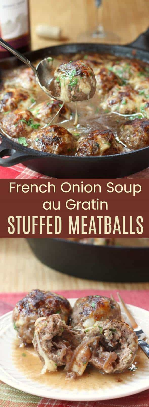 French Onion Soup au Gratin Stuffed Meatballs - cheesy stuffed meatballs with caramelized onions are the ultimate comfort food.